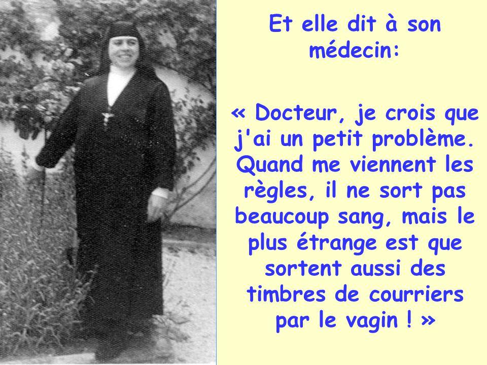 Et elle dit à son médecin: