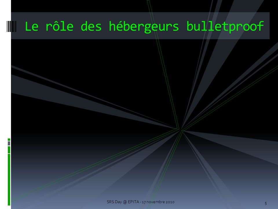 Le rôle des hébergeurs bulletproof