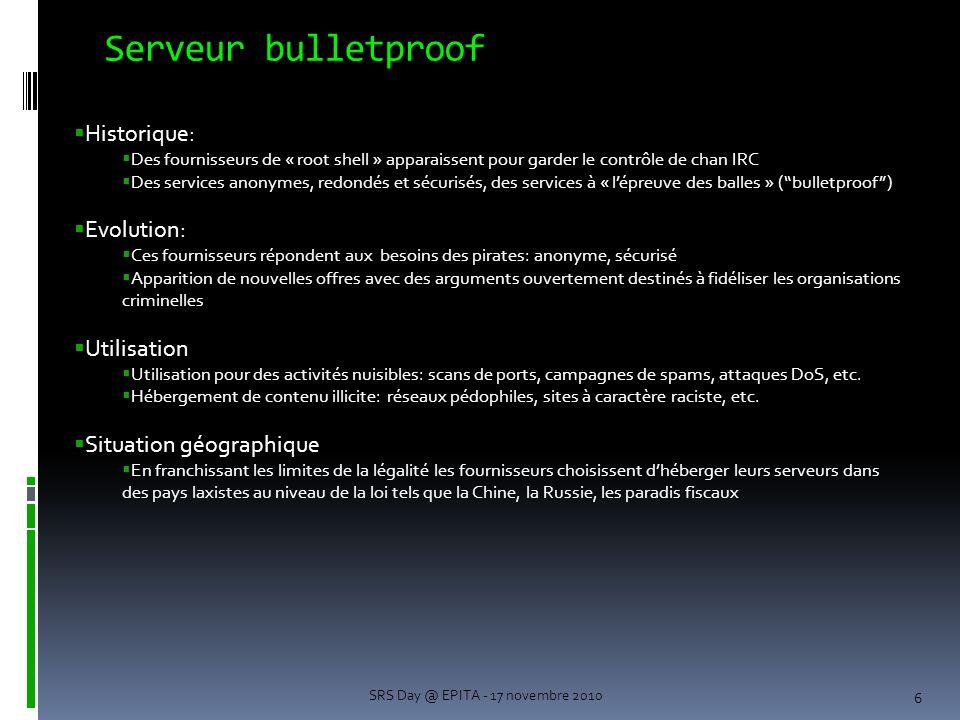 Serveur bulletproof Historique: Evolution: Utilisation