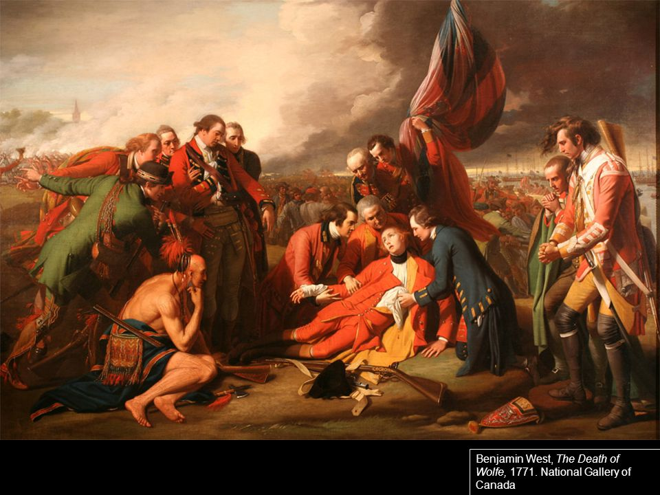 Benjamin West, The Death of Wolfe, 1771. National Gallery of Canada