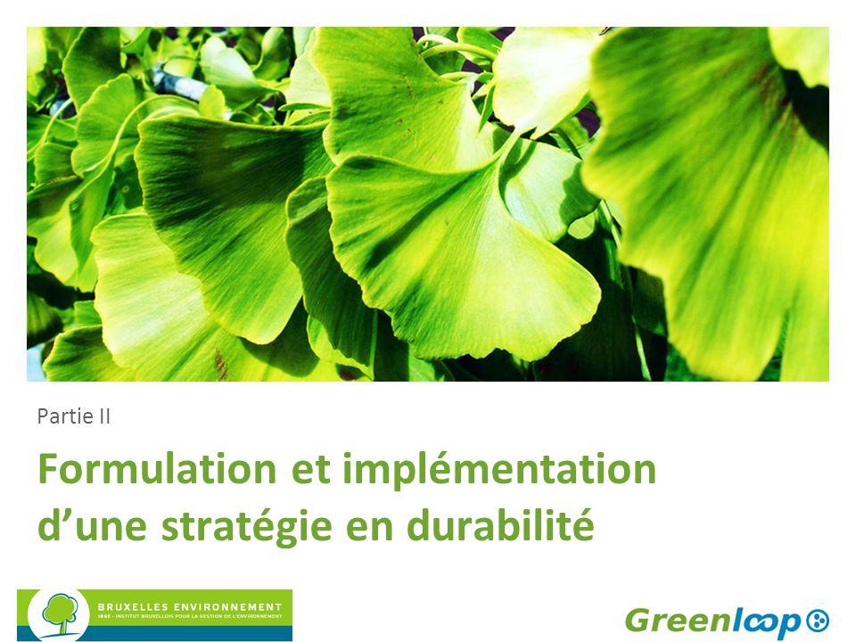 Formulation et implémentation d'une stratégie en durabilité