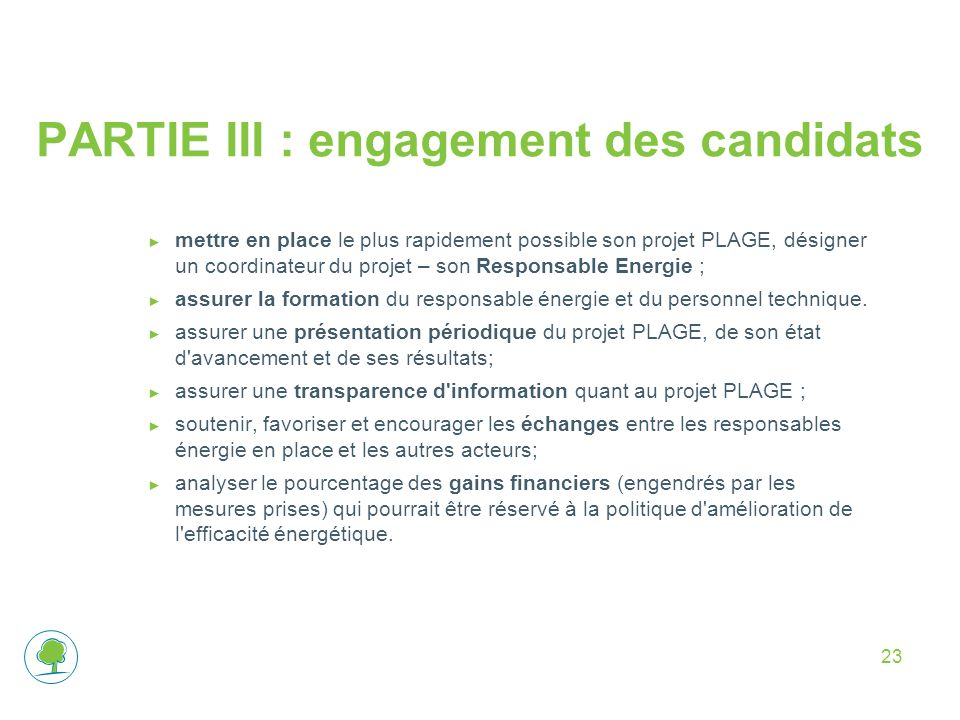 PARTIE III : engagement des candidats