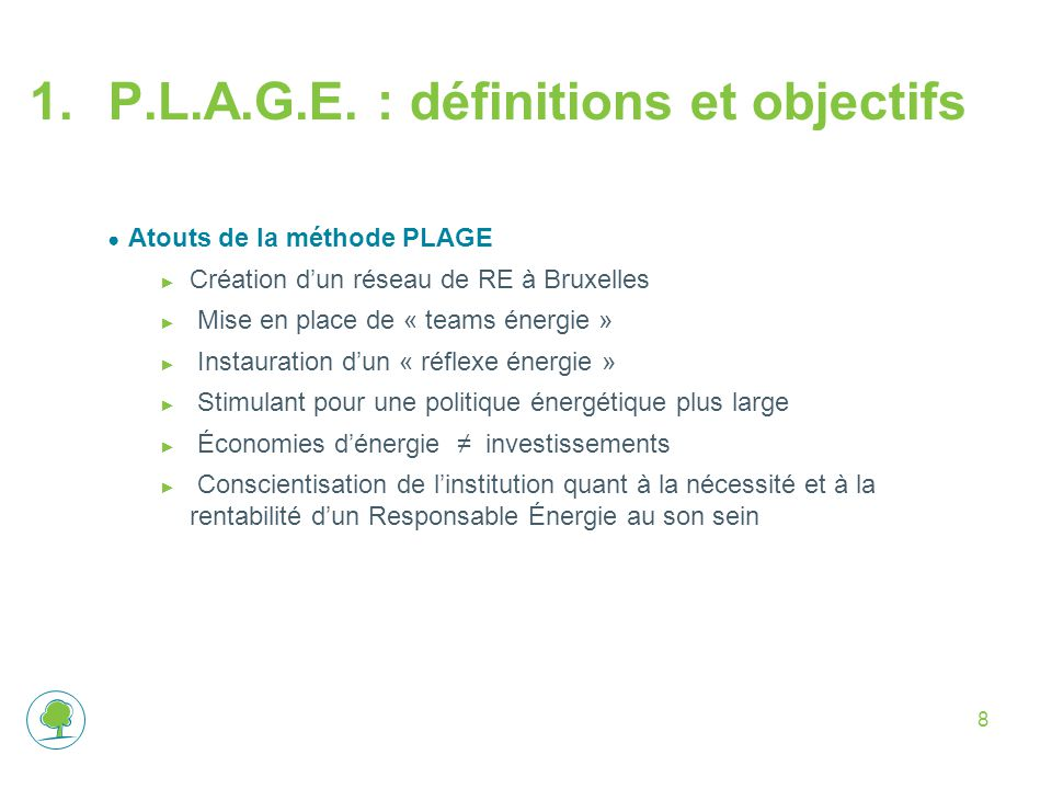 P.L.A.G.E. : définitions et objectifs