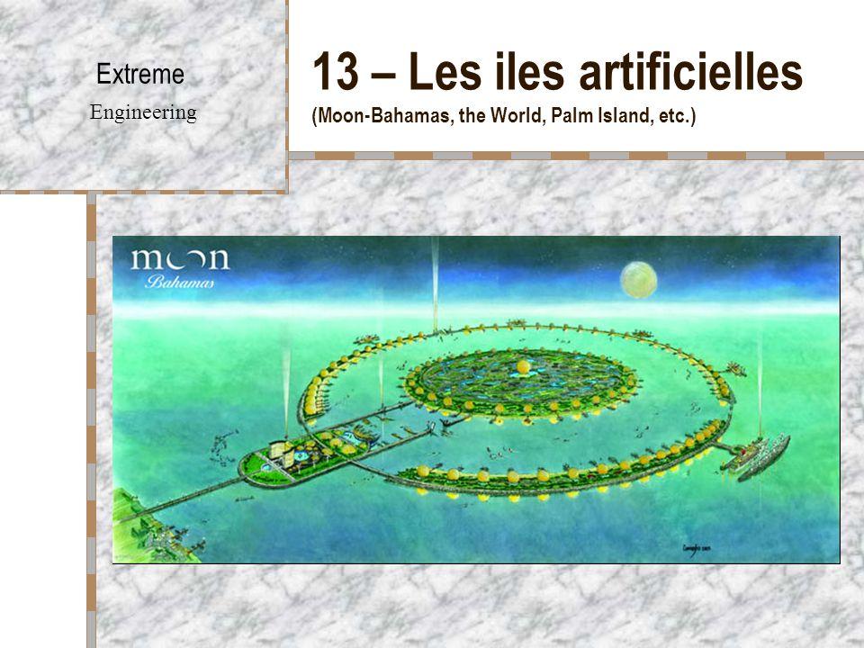 13 – Les iles artificielles (Moon-Bahamas, the World, Palm Island, etc