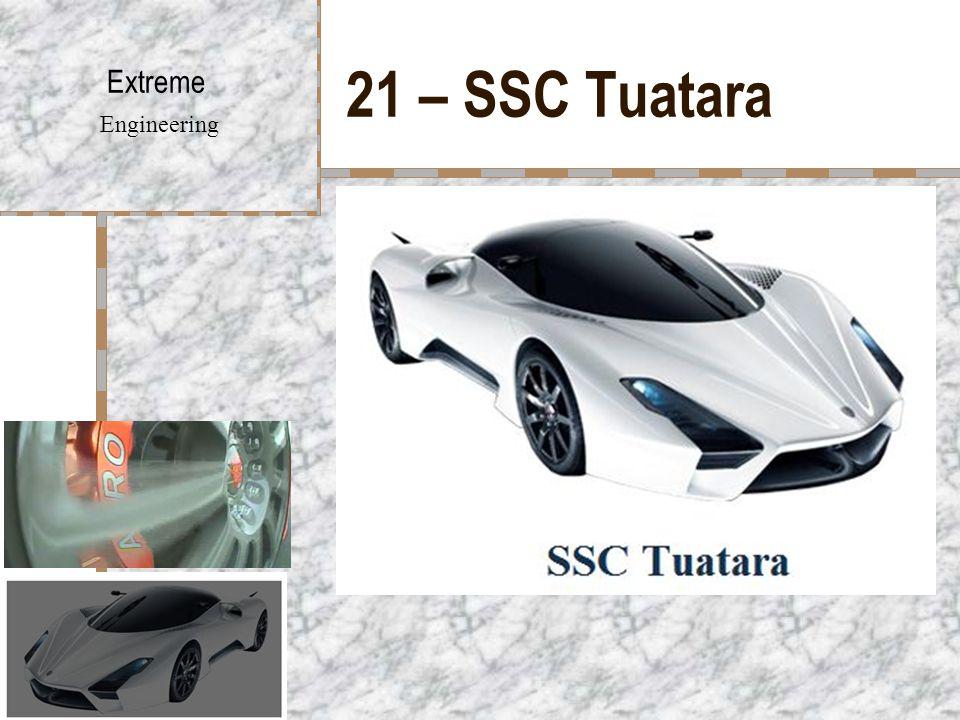 21 – SSC Tuatara Extreme Engineering