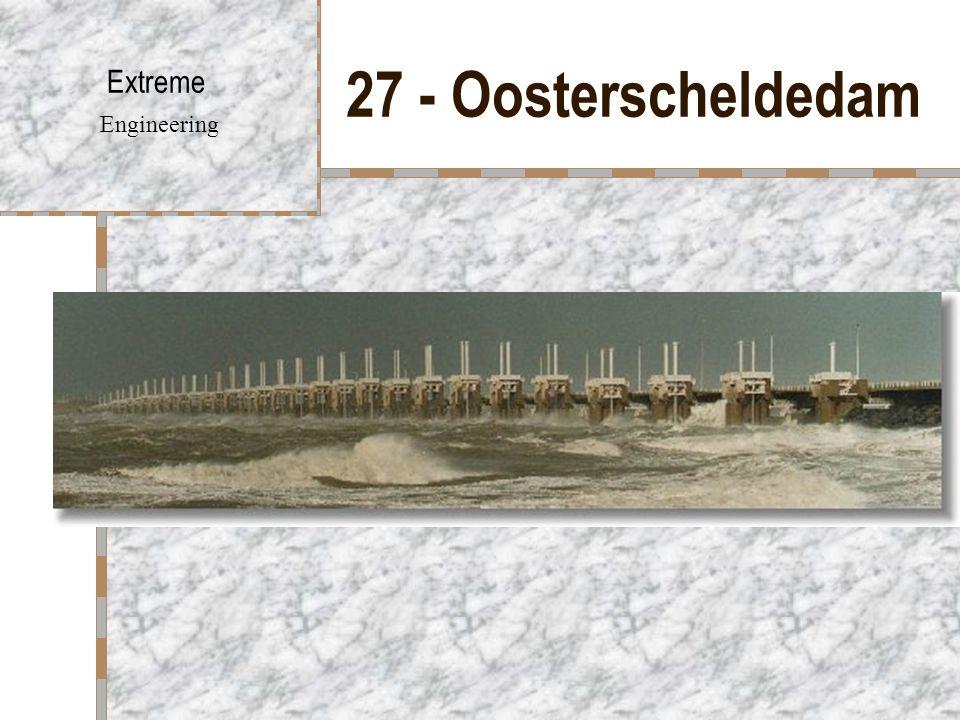 27 - Oosterscheldedam Extreme Engineering