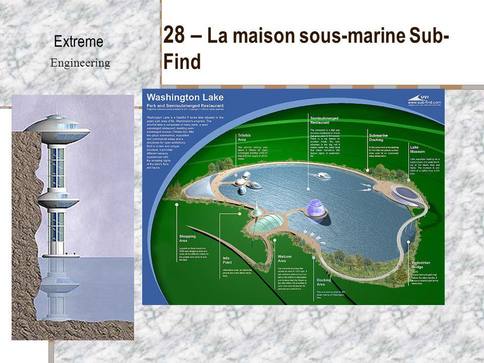 28 – La maison sous-marine Sub-Find