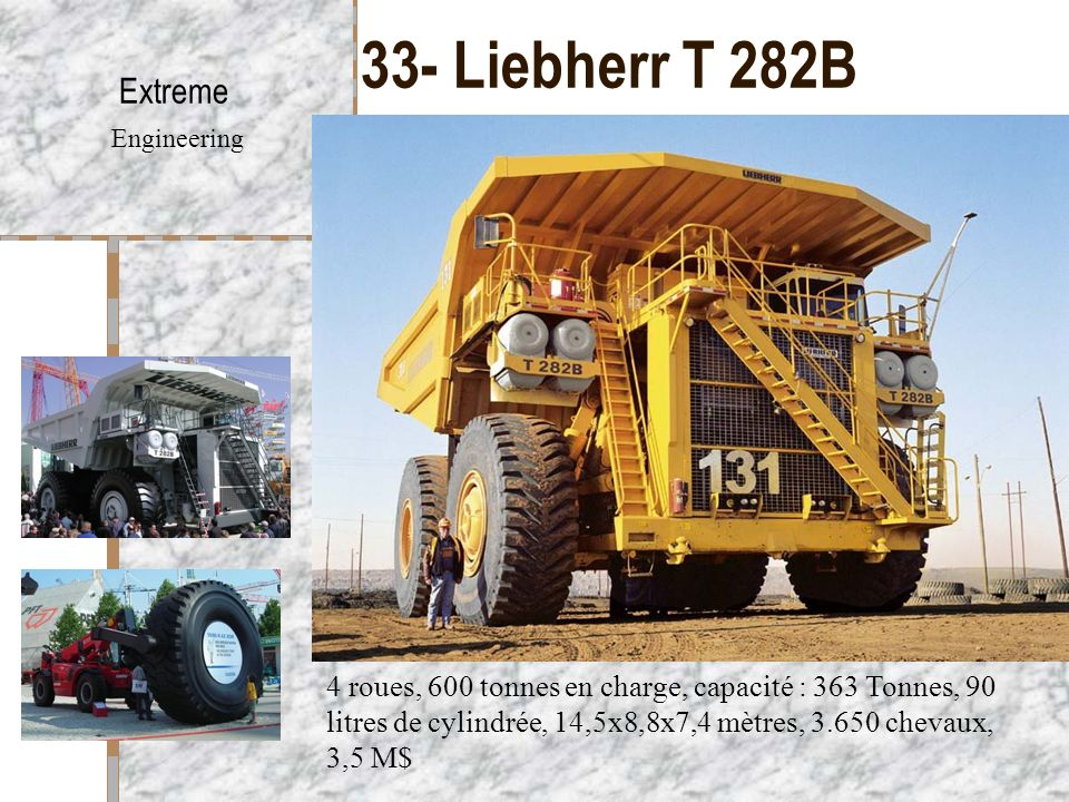 33- Liebherr T 282B Extreme Engineering