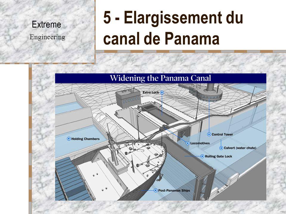 5 - Elargissement du canal de Panama