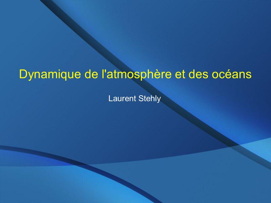 Dynamique de l atmosphère et des océans