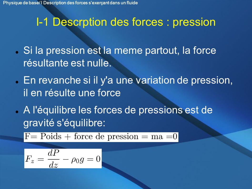 I-1 Descrption des forces : pression