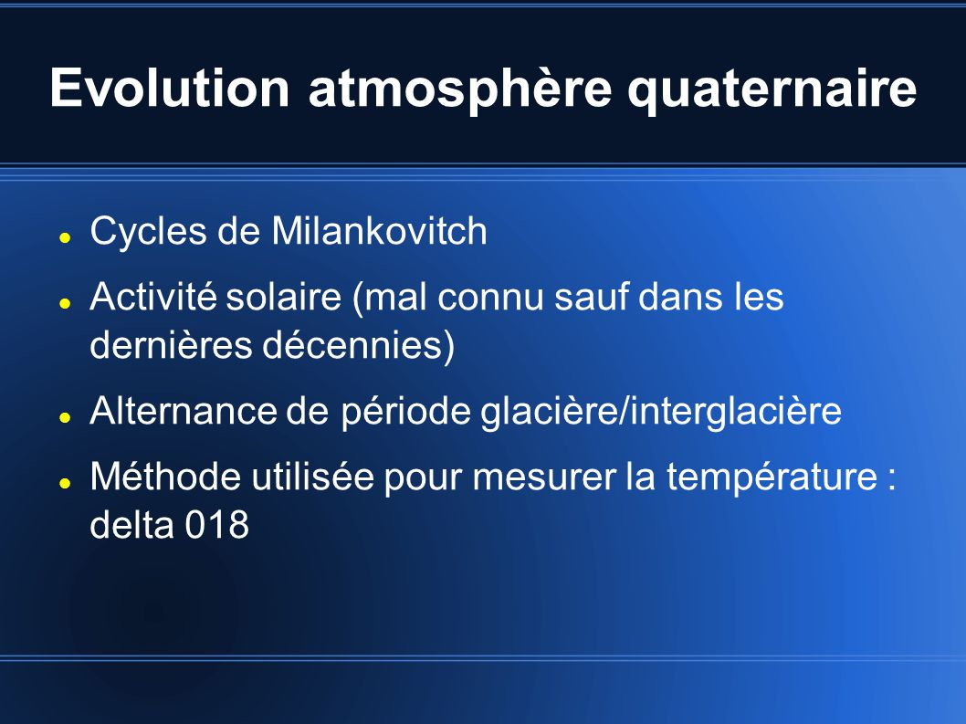 Evolution atmosphère quaternaire