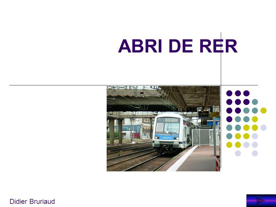 ABRI DE RER Didier Bruriaud