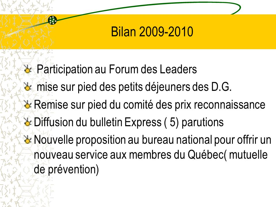 Bilan 2009-2010 Participation au Forum des Leaders