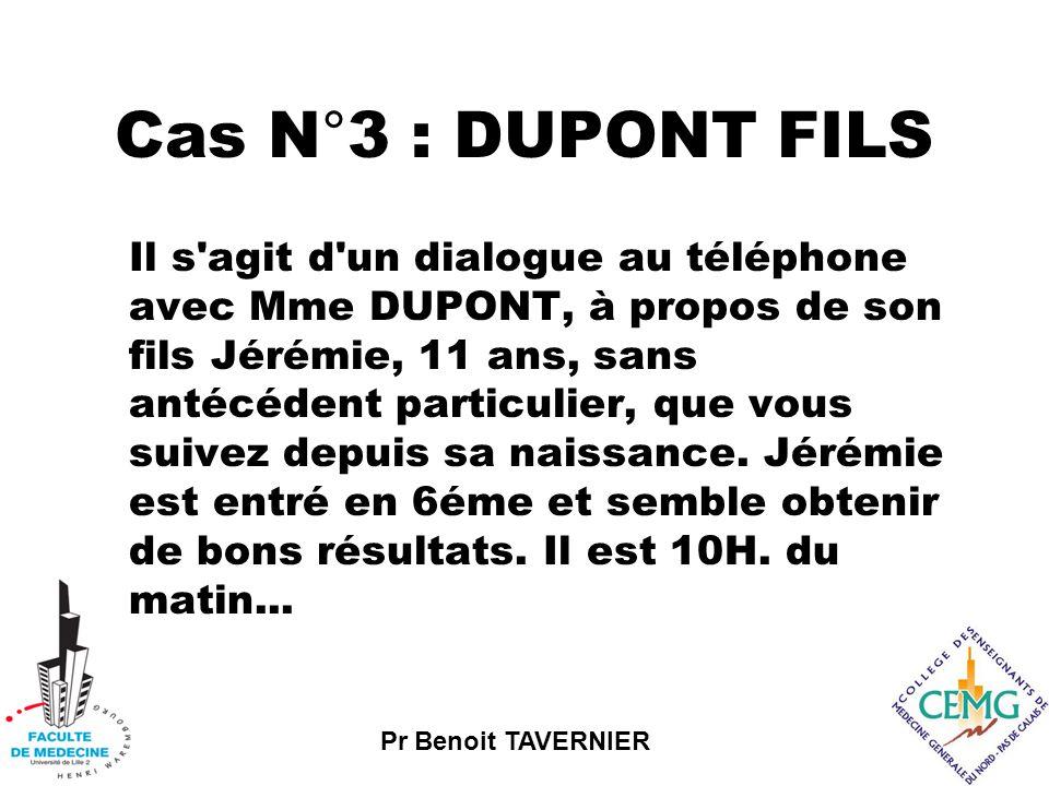 Cas N°3 : DUPONT FILS