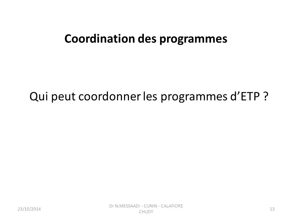 Coordination des programmes