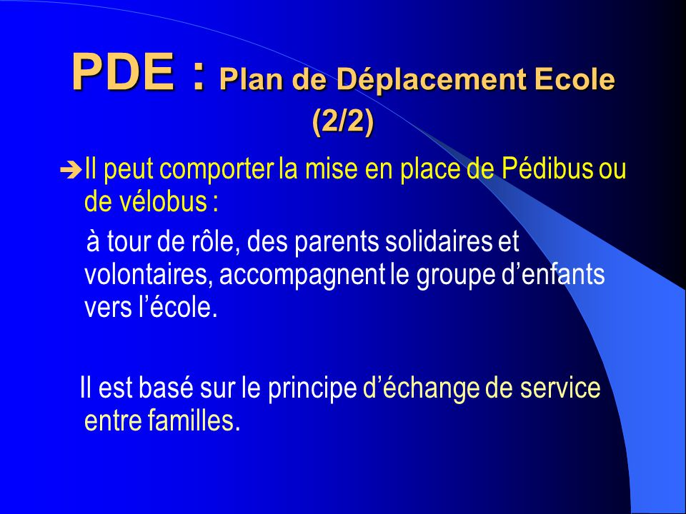 PDE : Plan de Déplacement Ecole (2/2)