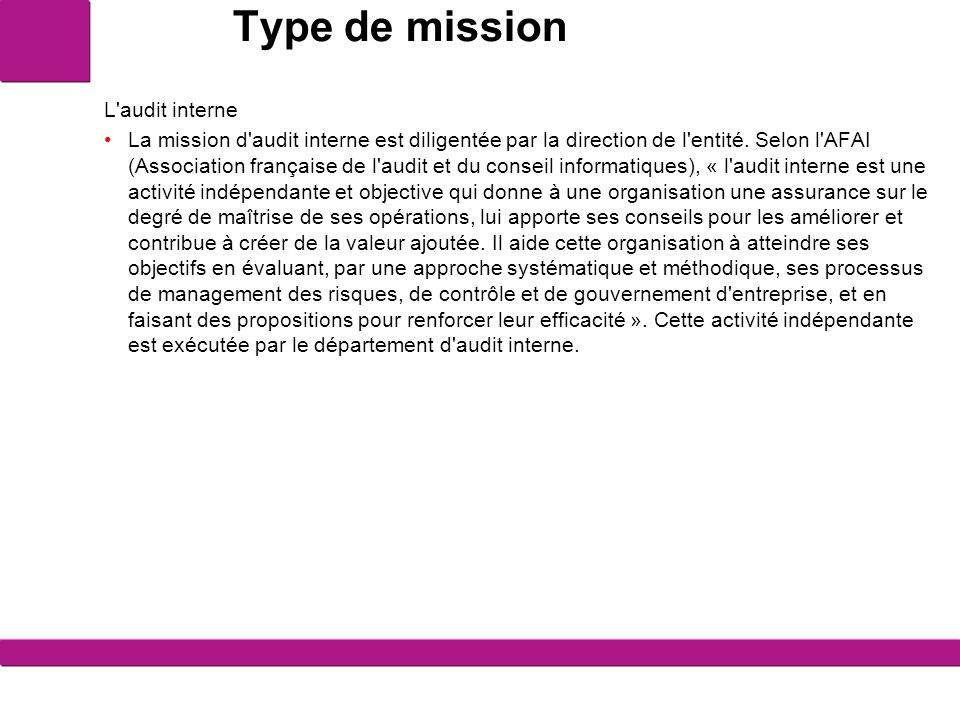 Type de mission L audit interne