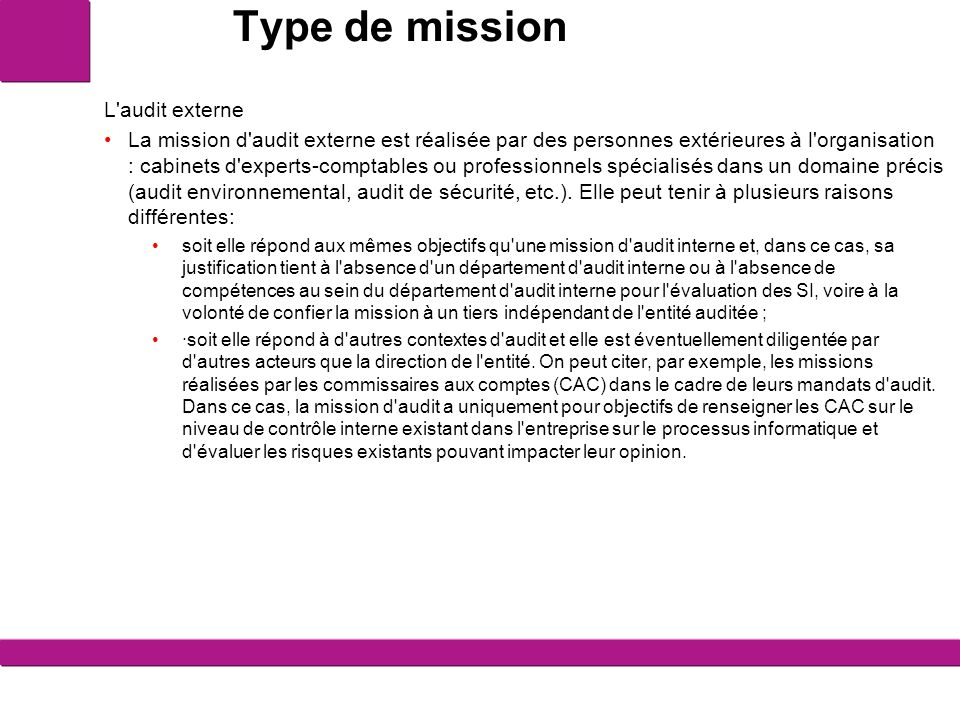 Type de mission L audit externe