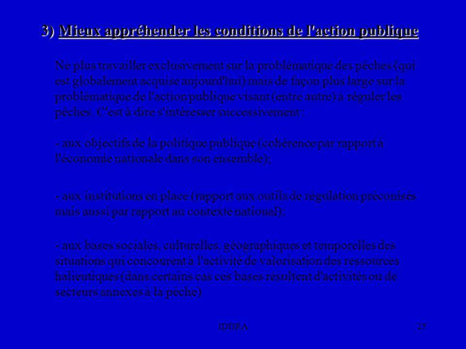 3) Mieux appréhender les conditions de l action publique