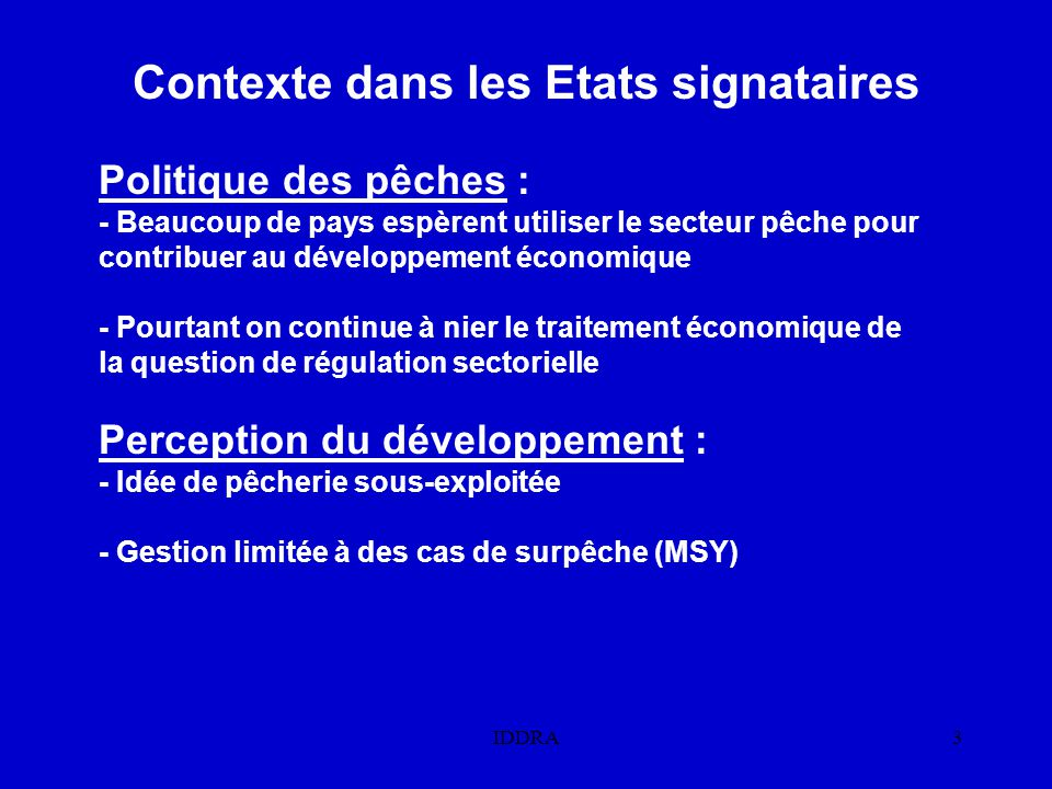 Contexte dans les Etats signataires