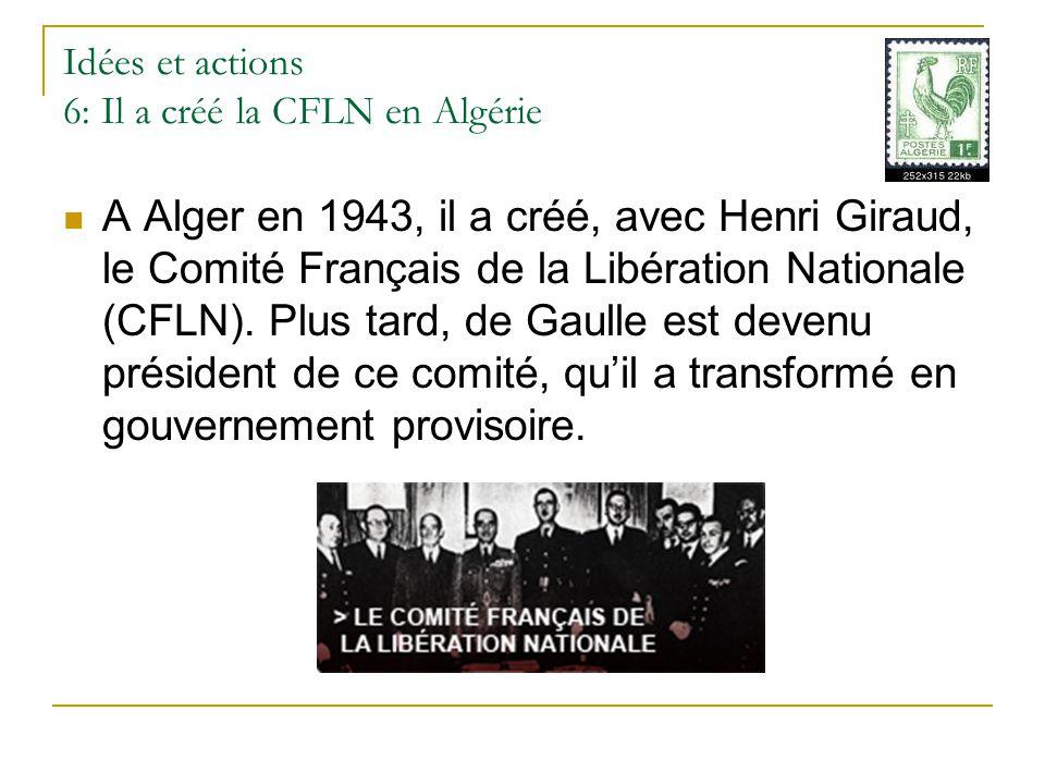 Idées et actions 6: Il a créé la CFLN en Algérie