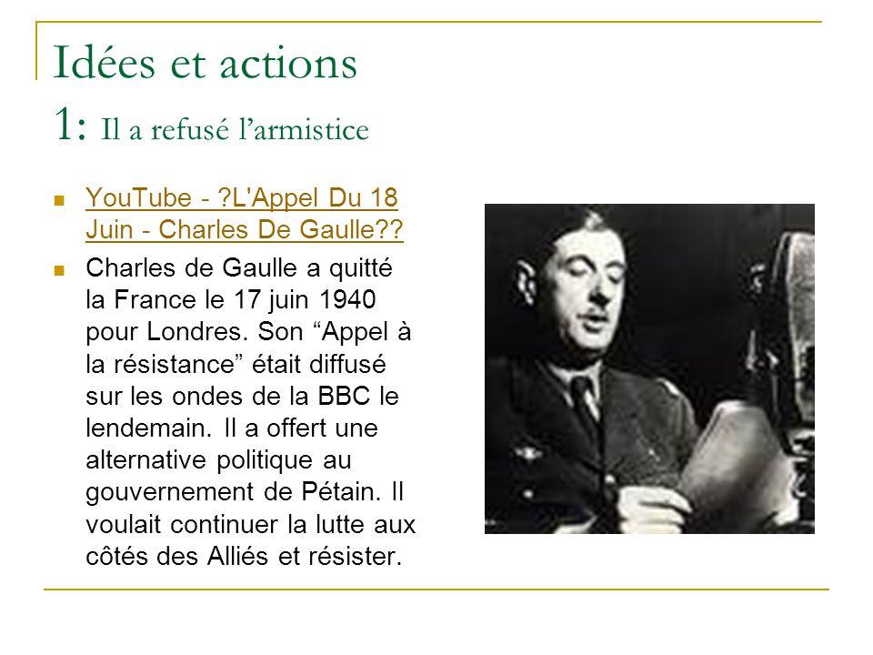 Idées et actions 1: Il a refusé l'armistice