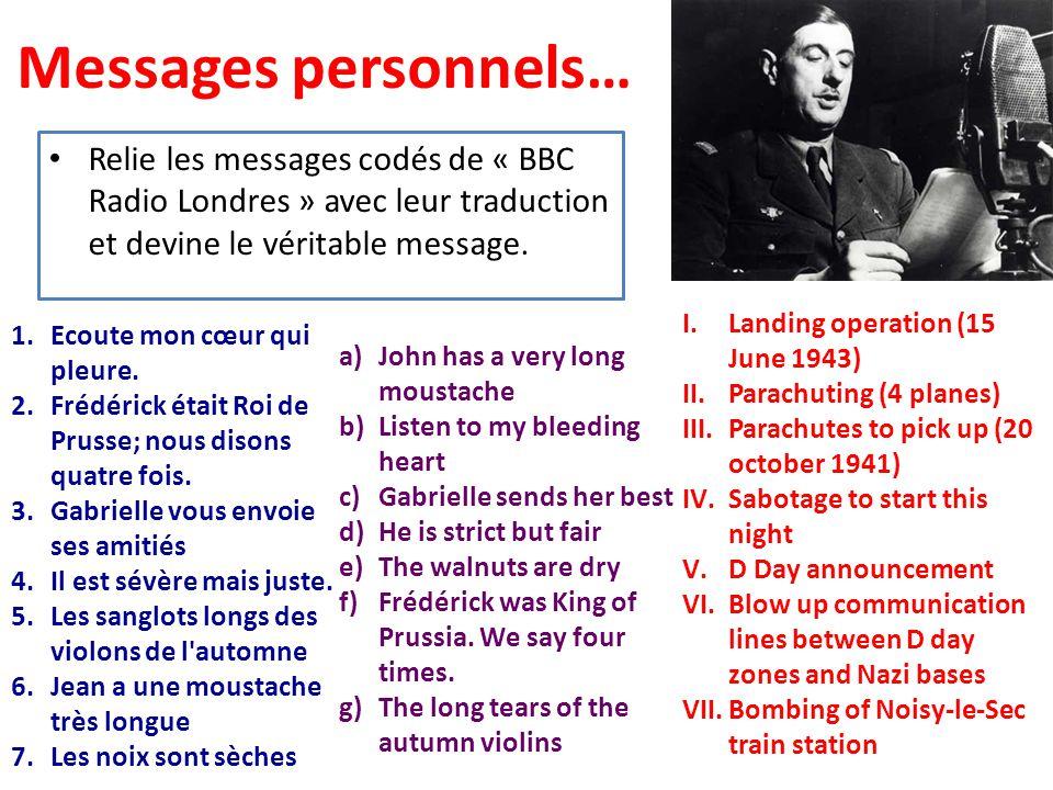 Messages personnels… Relie les messages codés de « BBC Radio Londres » avec leur traduction et devine le véritable message.