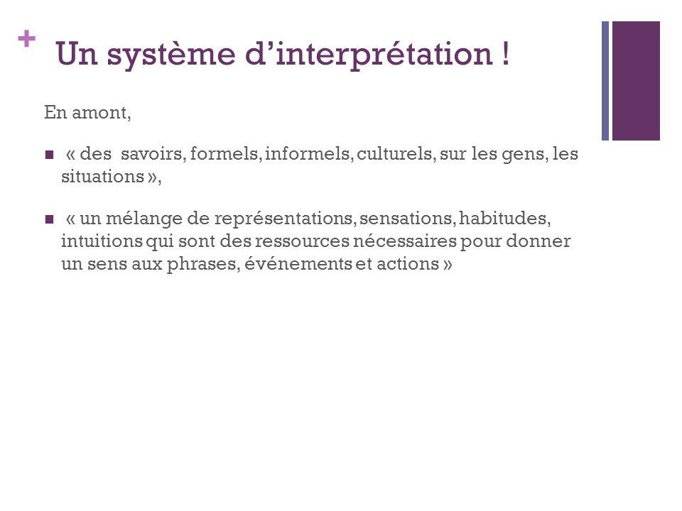 Un système d'interprétation !