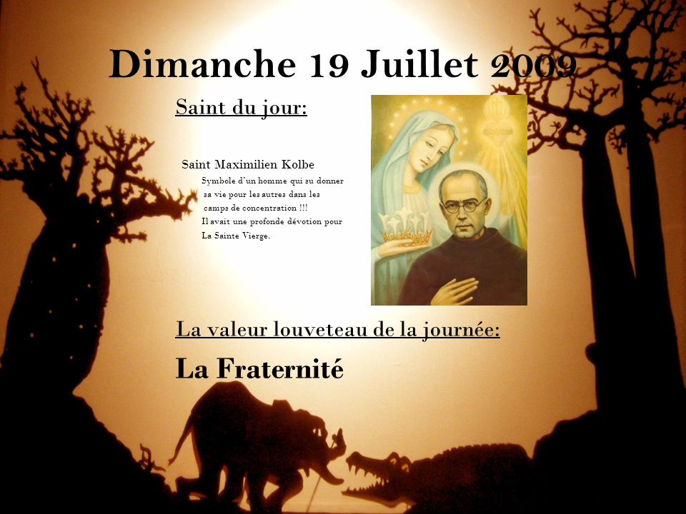 Dimanche 19 Juillet 2009 La Fraternité Saint du jour: