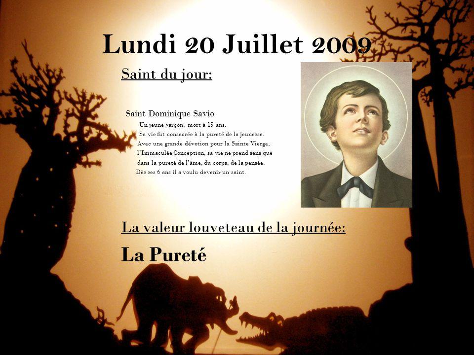 Lundi 20 Juillet 2009 La Pureté Saint du jour: