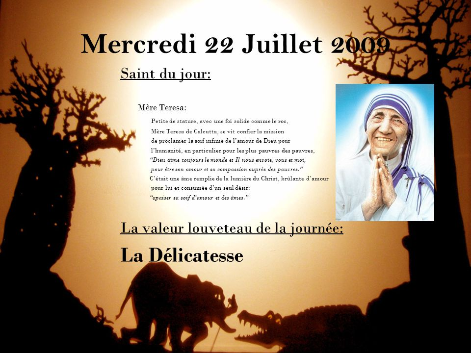 Mercredi 22 Juillet 2009 La Délicatesse Saint du jour: