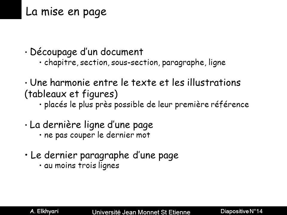 La mise en page (tableaux et figures) Le dernier paragraphe d'une page
