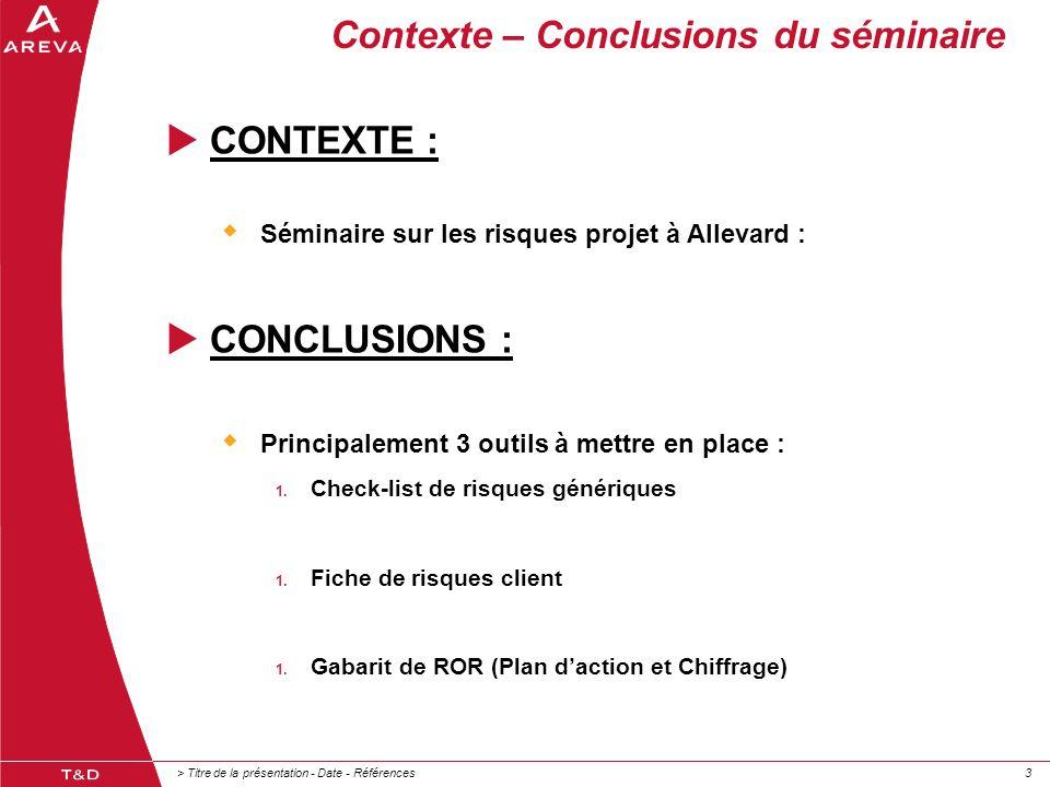 Contexte – Conclusions du séminaire