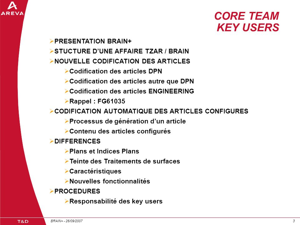 CORE TEAM KEY USERS PRESENTATION BRAIN+