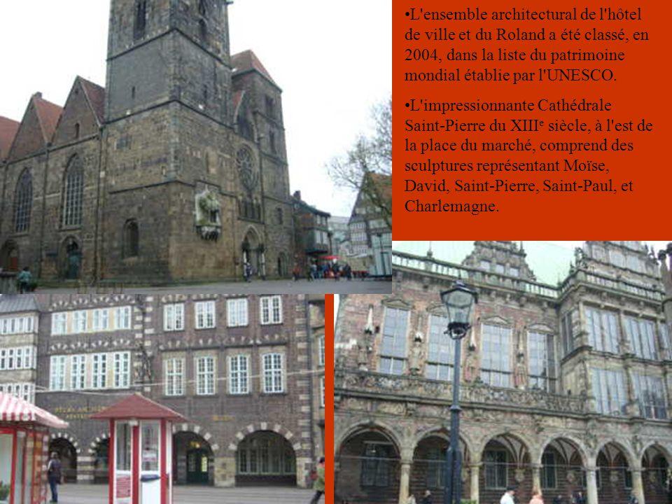 L ensemble architectural de l hôtel de ville et du Roland a été classé, en 2004, dans la liste du patrimoine mondial établie par l UNESCO.