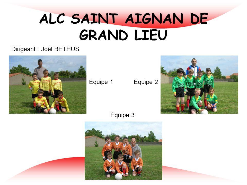 ALC SAINT AIGNAN DE GRAND LIEU