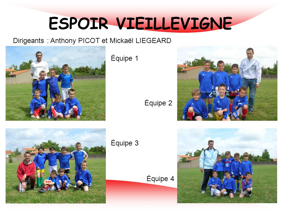 ESPOIR VIEILLEVIGNE Dirigeants : Anthony PICOT et Mickaël LIEGEARD
