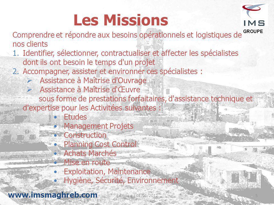 Les Missions Comprendre et répondre aux besoins opérationnels et logistiques de. nos clients.