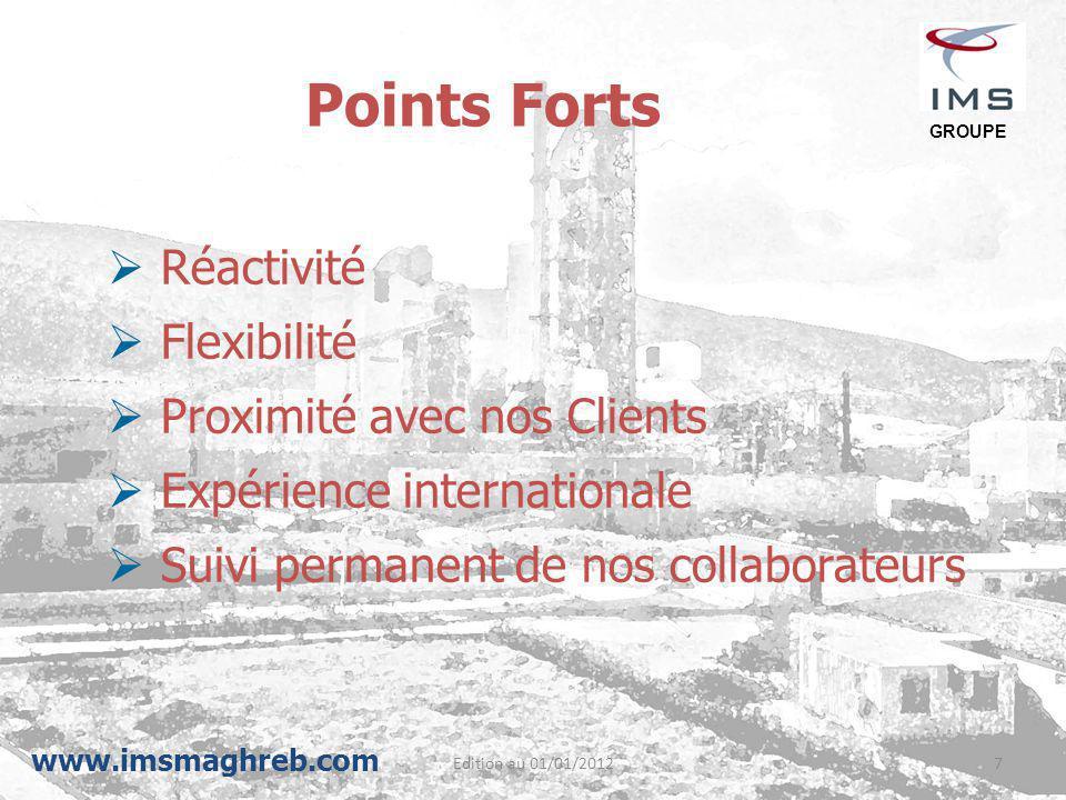 Points Forts Réactivité Flexibilité Proximité avec nos Clients