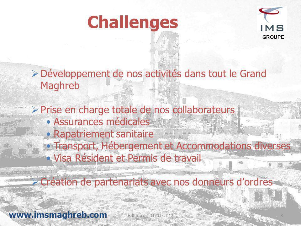 Challenges Développement de nos activités dans tout le Grand Maghreb