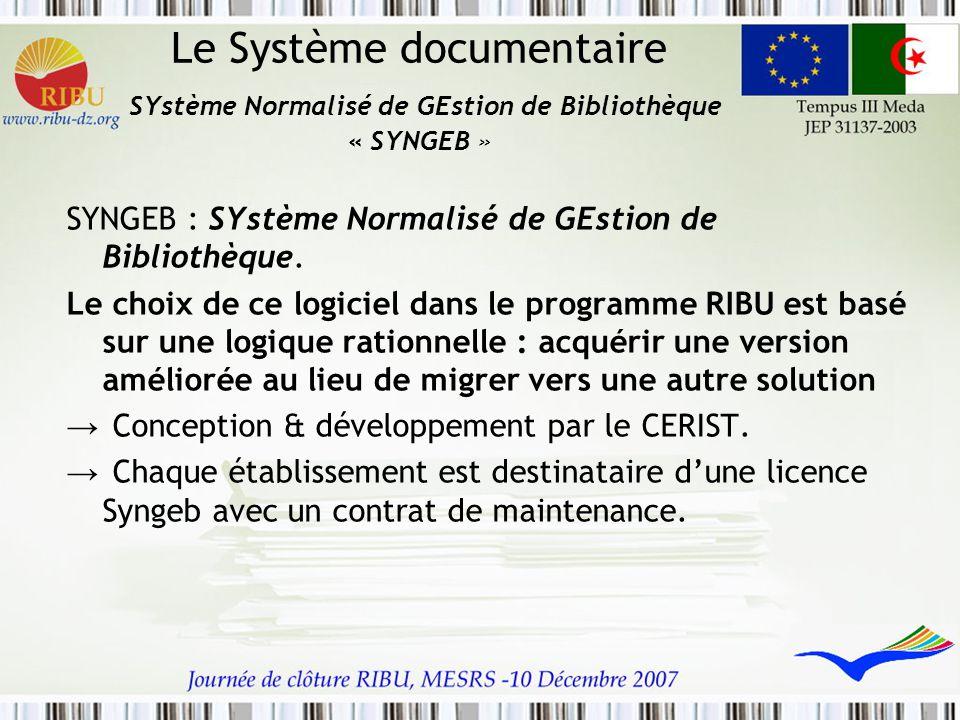 Le Système documentaire SYstème Normalisé de GEstion de Bibliothèque « SYNGEB »