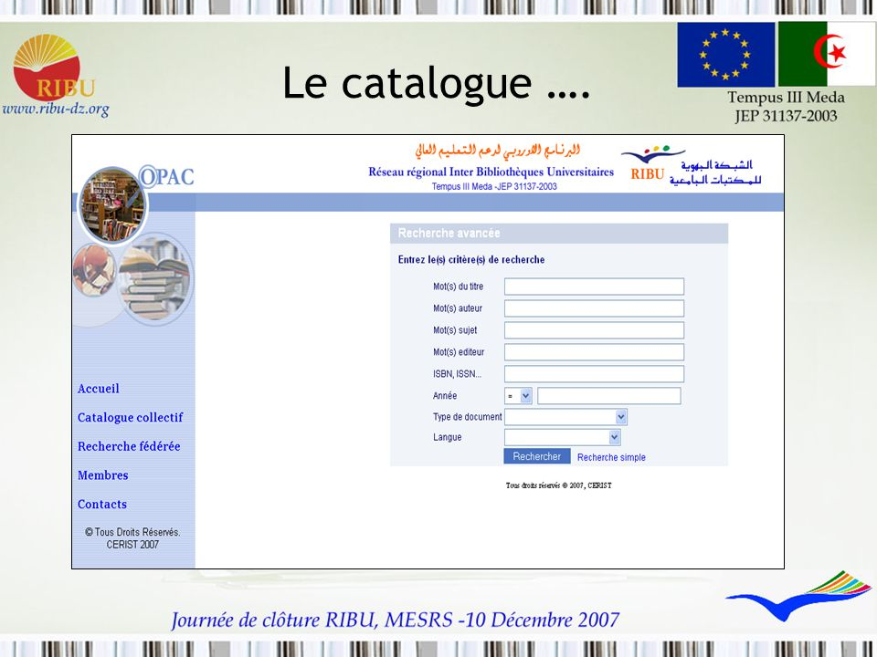 Le catalogue ….