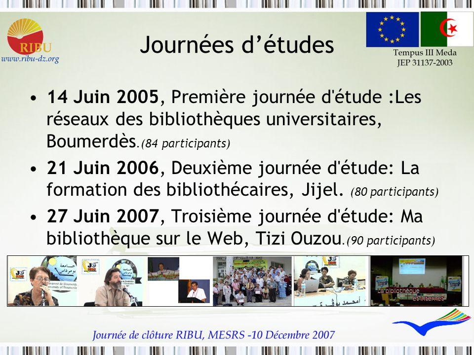 Journées d'études 14 Juin 2005, Première journée d étude :Les réseaux des bibliothèques universitaires, Boumerdès.(84 participants)