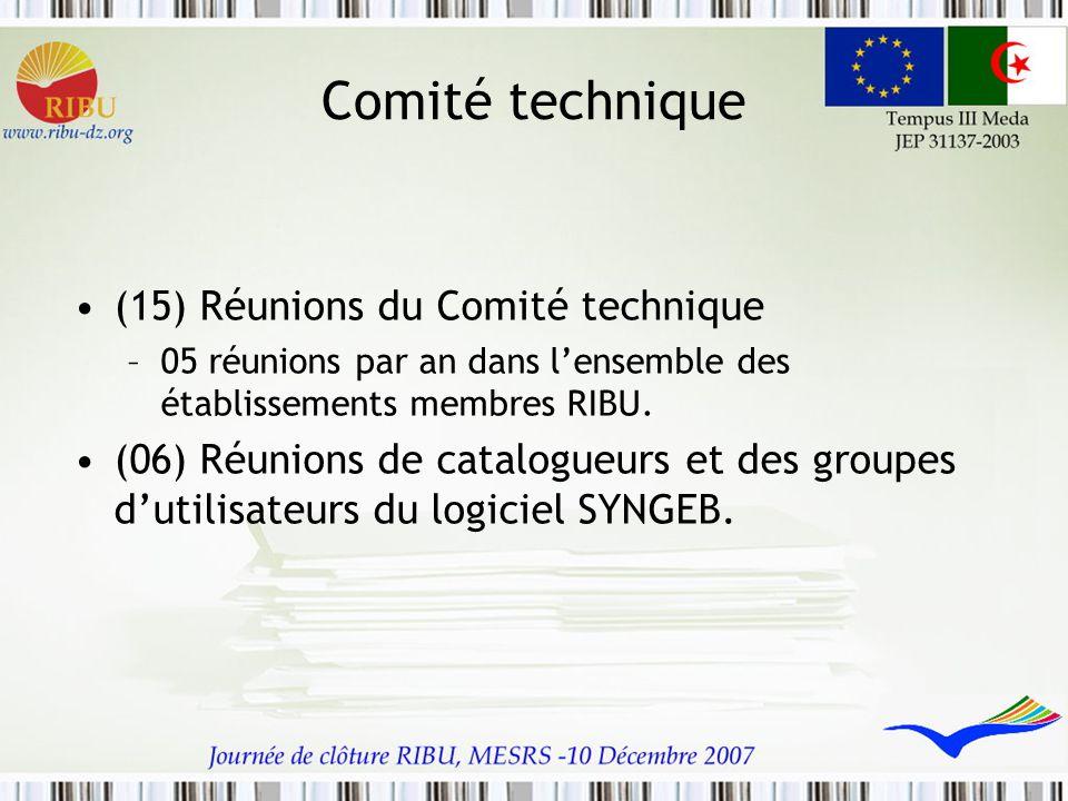 Comité technique (15) Réunions du Comité technique