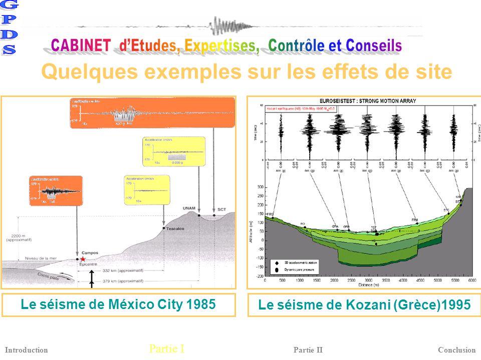 Le séisme de México City 1985 Le séisme de Kozani (Grèce)1995