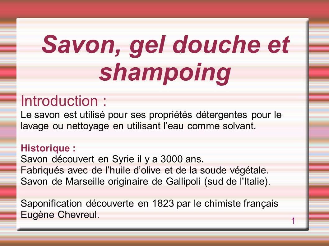 Savon, gel douche et shampoing