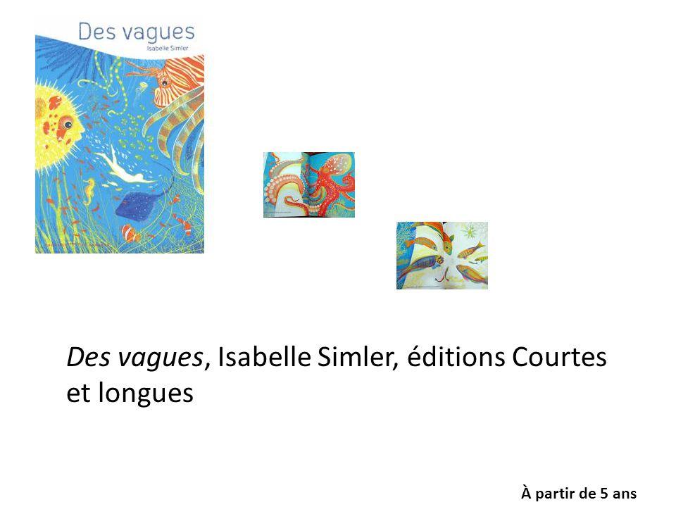 Des vagues, Isabelle Simler, éditions Courtes et longues