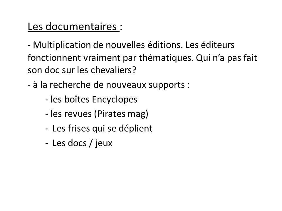 Les documentaires :