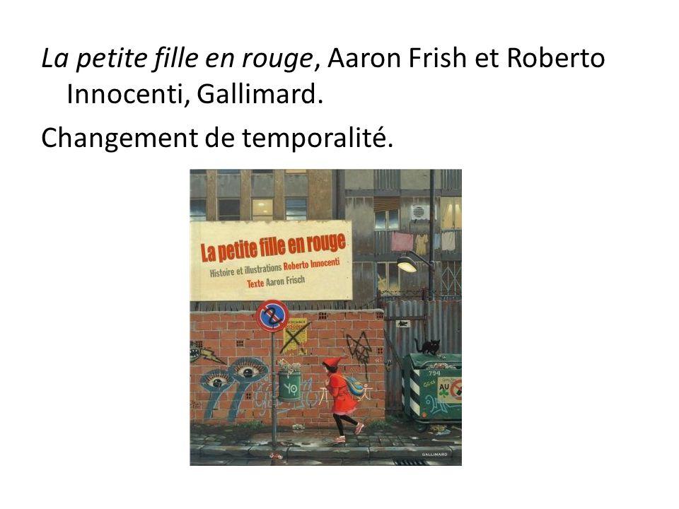 La petite fille en rouge, Aaron Frish et Roberto Innocenti, Gallimard